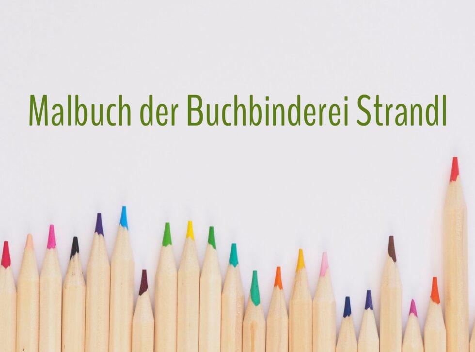 Malbuch Buchbinderei Strandl